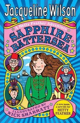 Sapphire Battersea: A Hetty Feather Adventure