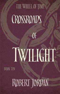 The Wheel Of Time: Crossroads Of Twilight