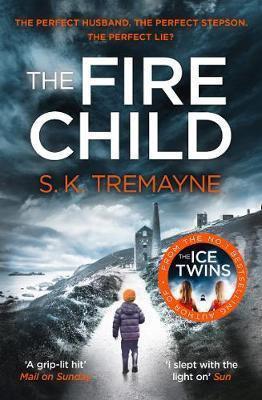 The Fire Child (S K Tremayne)