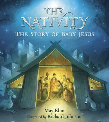 The Nativity - The Story of Baby Jesus