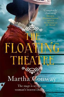 The Floating Theatre (Martha Conway)