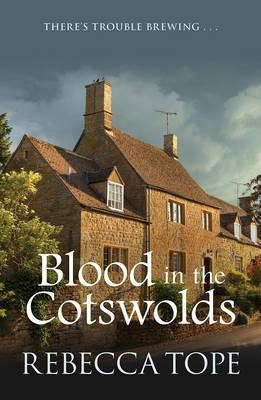 Blood In The Cotswolds (Rebecca Tope)