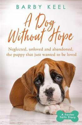 A Dog Without Hope