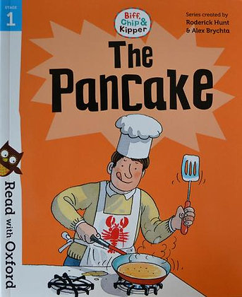 The Pancake (Read With Oxford Biff, Chip and Kipper) Stage 1