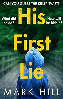 His First Lie (Mark Hill)