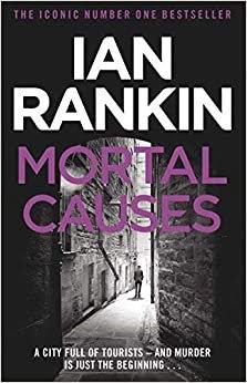 Mortal Causes (Ian Rankin)