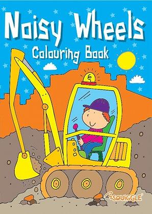 Noisy Wheels Colouring Book