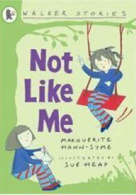 Not like Me (Walker Stories)