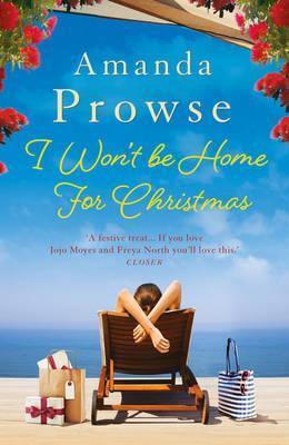 I Won't Be Home For Christmas (Amanda Prowse)