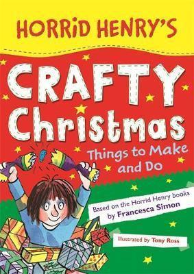 Horrid Henry's Crafty Christmas
