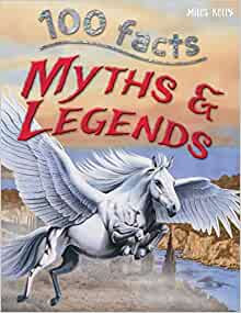 Myths and Legends (100 Facts)