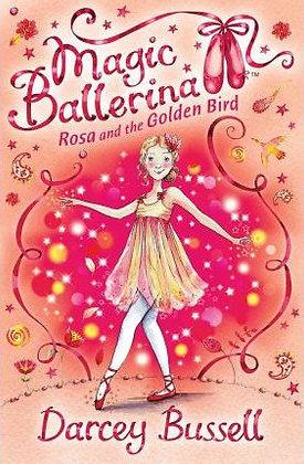 Magic Ballerina: Rosa and the Golden Bird