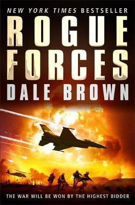 Rogue Forces (Dale Brown)