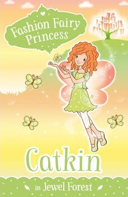 Fashion Fairy Princess: Catkin In Jewel Forest