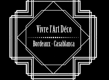 Le nouveau projet d'Archimuse : Vivre l'Art Déco, Bordeaux-Casablanca.