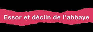 Essor_et_déclin_de_l'abbaye.png