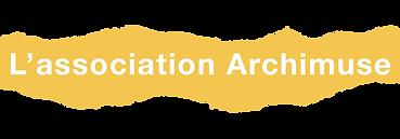 L'association Archimuse.png