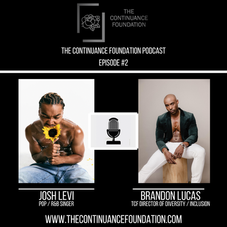 The Continue Podcast - Episode 2 hosted by Brandon Lucas with Special Guest Josh Levi