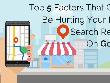 Top Five Things That Are Hurting Your Local SEO