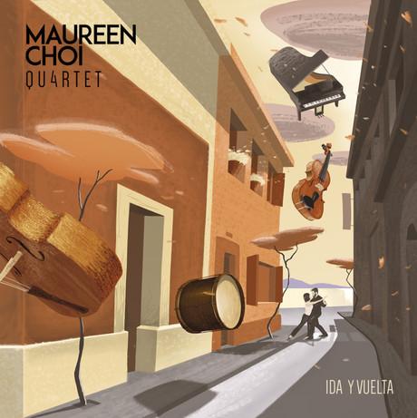 Ida y Vuelta, de Maureen Choi Quartet