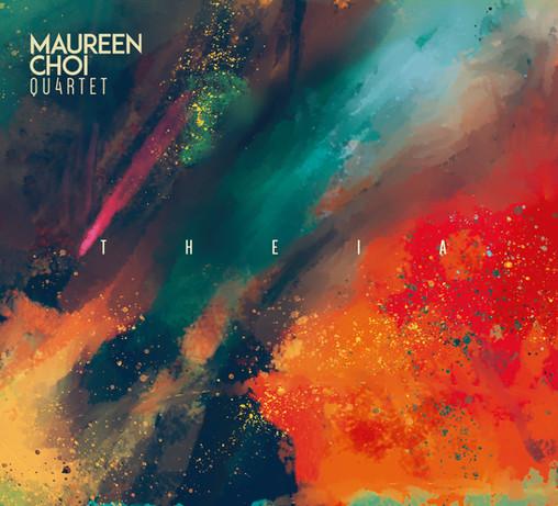 Maureen Choi Quartet: THEIA