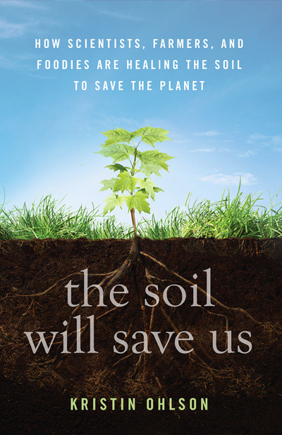 Book Report: The Soil Will Save Us