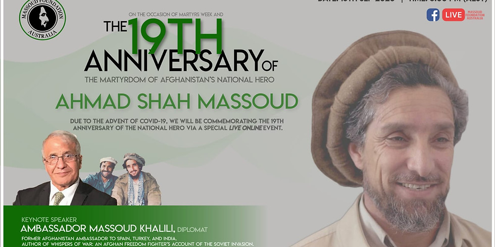 The 19th Anniversary of the Martyrdom of Afghanistan's National Hero Ahmad Shah Massoud