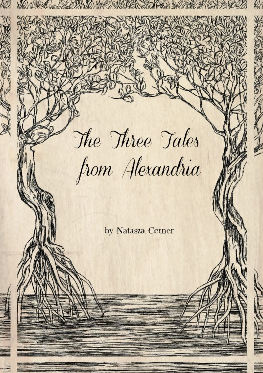 THE THREE TALES FROM ALEXANDRIA
