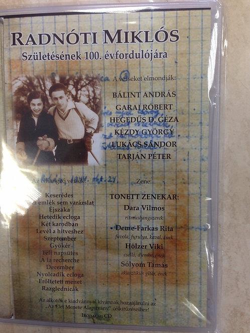 RADNÓTI MIKLÓS SZÜLETÉSÉNEK 100. ÉVFORDULÓJÁRA