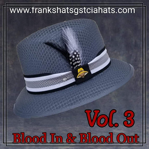 Trad. Vol.#3 Blood In & Blood out
