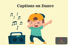 Captions on Dance