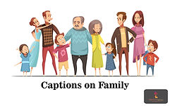 Captions on Family