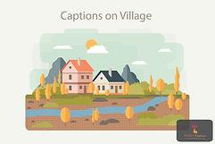 Captions on Village