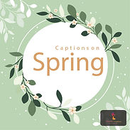 Captions on Spring