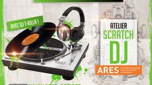 ATELIER SCRATCH / DJ A L'ARES