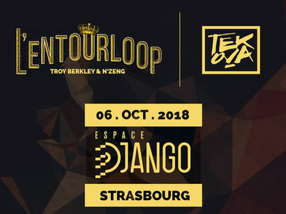 L'ENTOURLOOP & TEKOVA SQUAD A L'ESPACE DJANGO