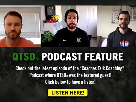 """Coaches Talk Coaching"" Podcast Feature w/ Quick Touch Soccer Development (QTSD©)"