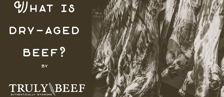 What is Dry-Aged Beef?