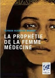 la prophetie de la femme medecine.jpg