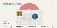 EL ESTILO ARQUITECTÓNICO DEL BANCO CENTRAL DE MÉXICO