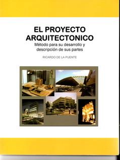 El Proyecto Arquitectonico Método Para su Desarrollo y Descripción de sus Partes