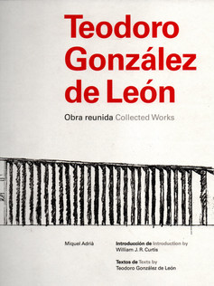 Teodoro González de León obra reunida collected works