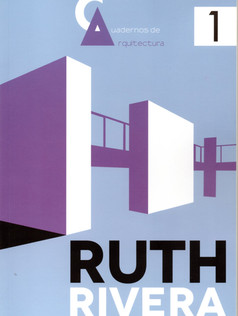 Cuadernos de Arquitectura 1. Ruth Rivera