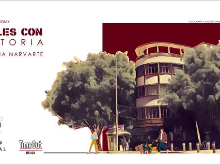 CALLES CON HISTORIA: Colonia Narvarte