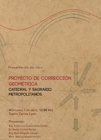 Proyecto de corrección geométrica; Catedral y Sagrario Metropolitano