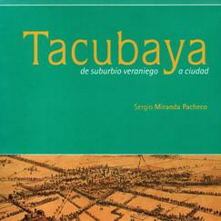 TACUBAYA DE SUBURBIO VERANIEGO A CIUDAD