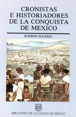 Cronistas e historiadores de la conquista de México