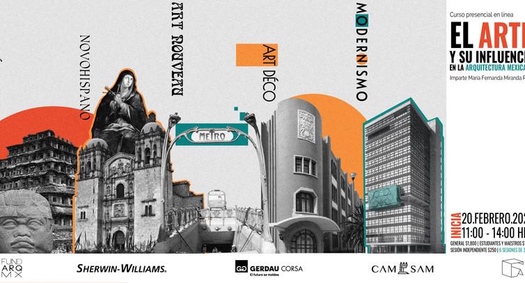 Curso: El arte y su influencia en la arquitectura mexicana