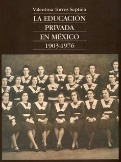 La educación privada en México 1903-1976