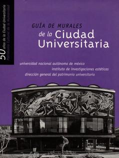 Guía de Murales de la Ciudad Universitaria